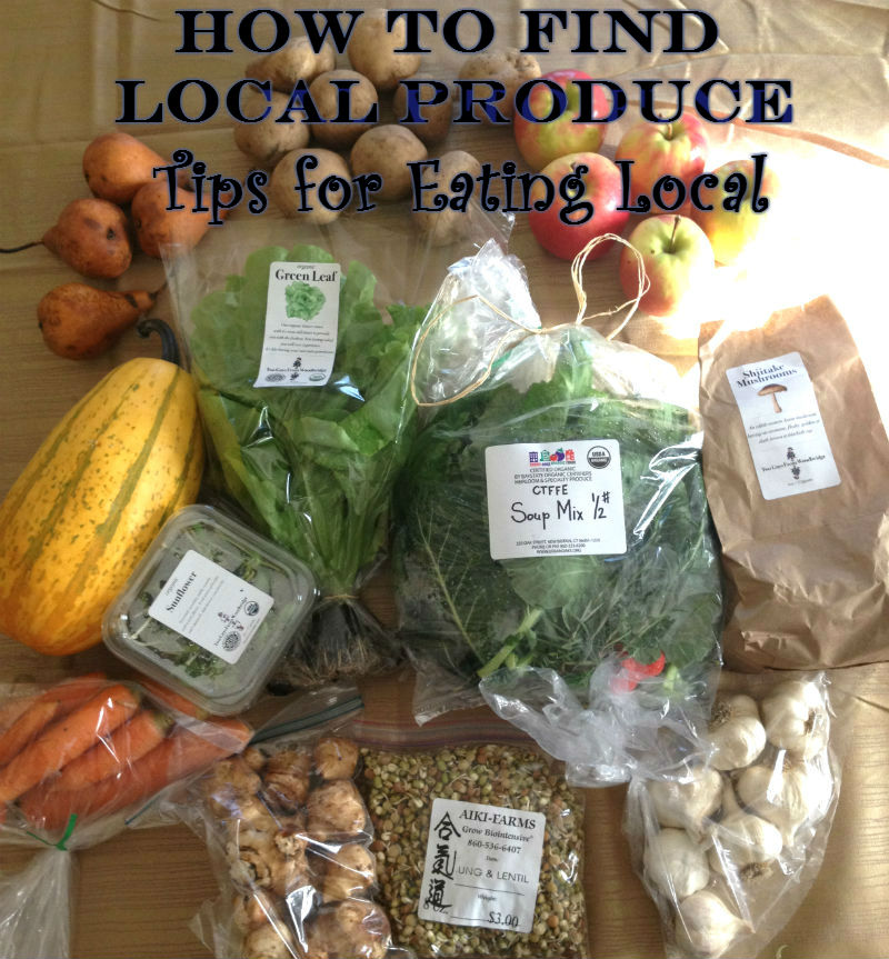 How to Find Local Produce - Tips for Eating Local