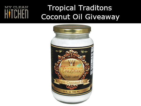 Tropicl Traditions Coconut Oil Giveaway AWESOME