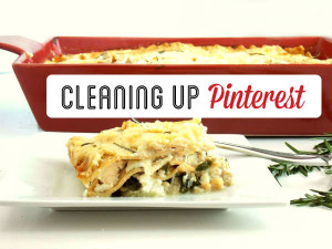 Cleaning Up Pinterest - Rosemary Chicken Lasagna!!!