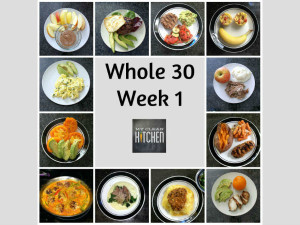My Clkean Kitchen Whole 30 Week 1