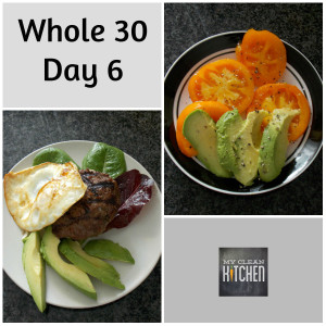 Whole 30 Day 6