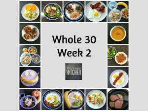 My Clean Kitchen Whole 30 Week 2 Meals!