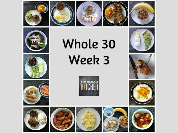 My Clean Kitchen Whole 30 Week 3 Meals