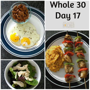 Whole 30 Day 17!!!