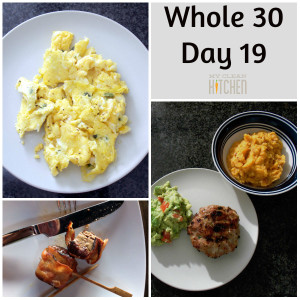 Whole 30 Day 19!!!