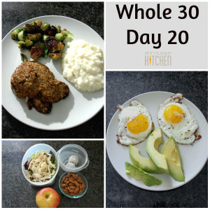 Whole 30 Day 20!!!