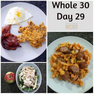 Whole 30 Day 29!!!