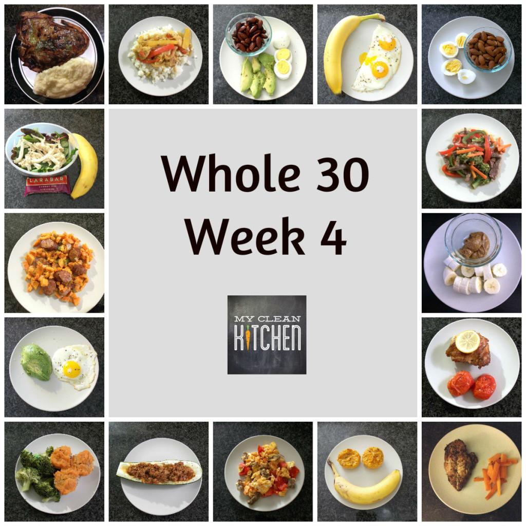 Whole 30 Week 4!!!