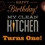 My Clean Kitchen Turns One!!!
