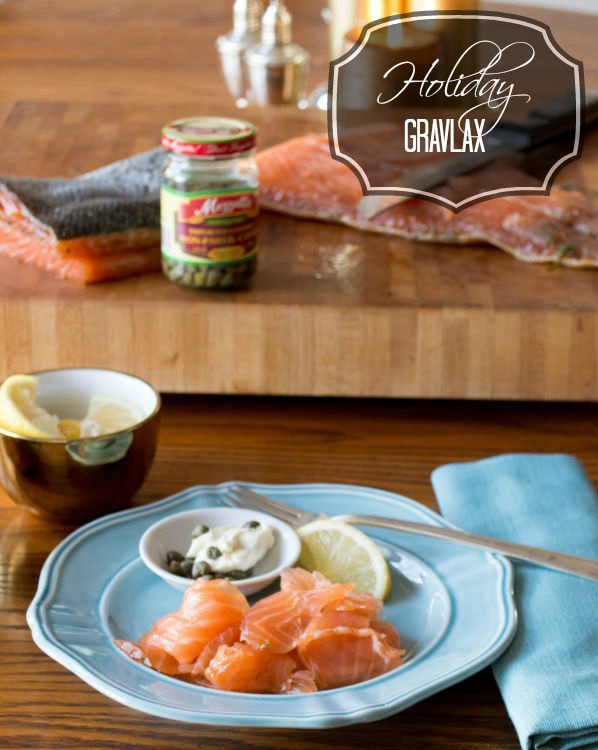 Holiday Gravlax with lemon Caper Cream Cheese Super Simple and So good