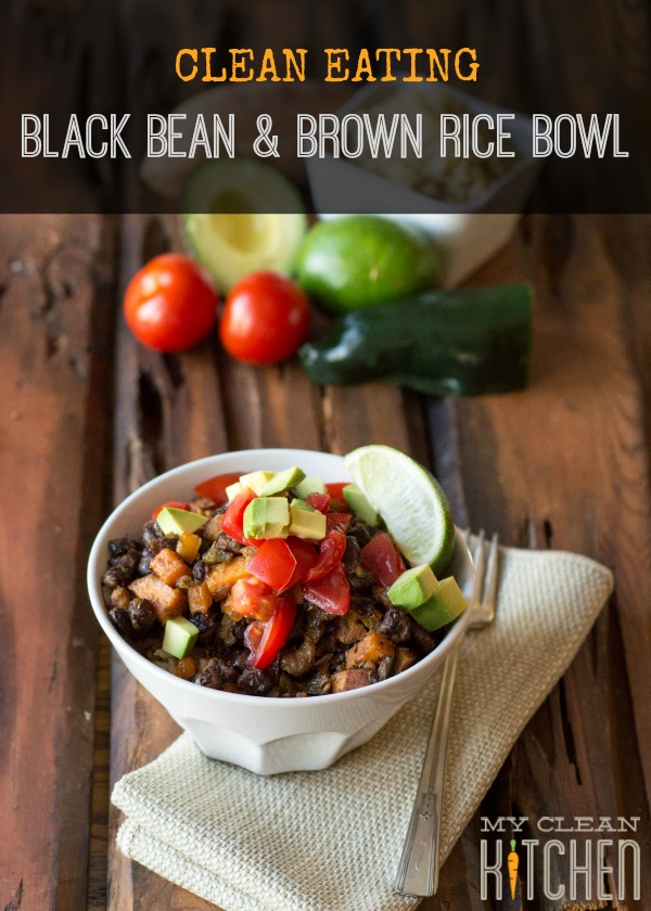 Clean Eating Black Bean and Brown Rice Bowl by My Clean Kitchen