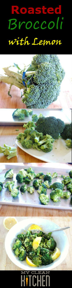 Roasted Broccoli with Lemon So easy So good!!