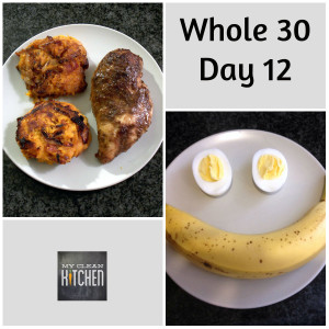 Whole 30 Day 12!!!