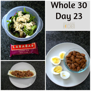 Whole 30 Day 23!!!